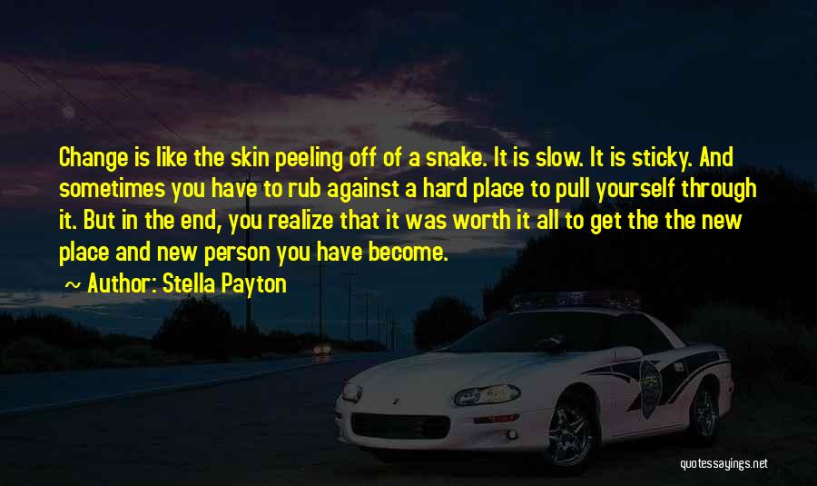 Sometimes You Have To Realize Quotes By Stella Payton