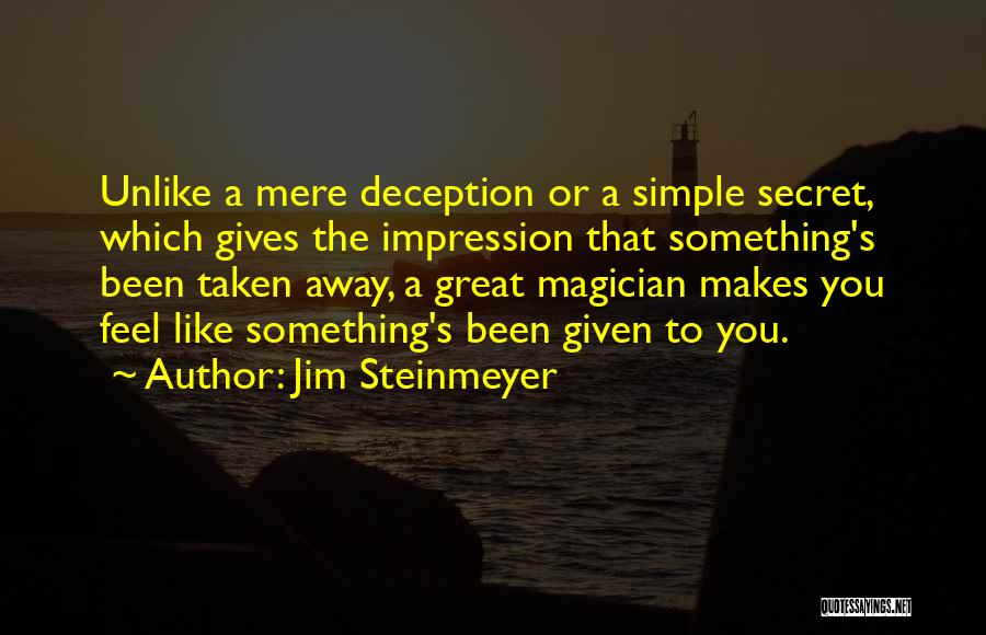 Sometimes You Just Feel Like Giving Up Quotes By Jim Steinmeyer