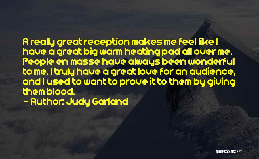 Sometimes You Just Feel Like Giving Up Quotes By Judy Garland