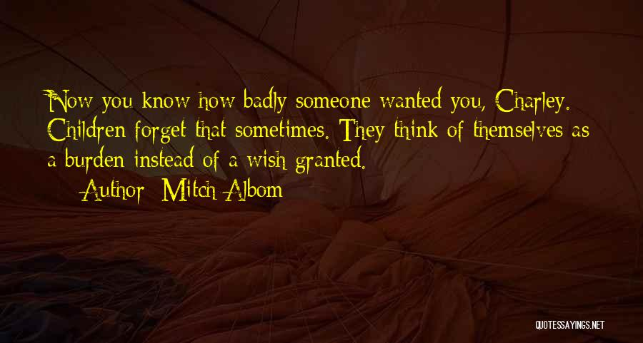Sometimes You Think You Know Someone Quotes By Mitch Albom