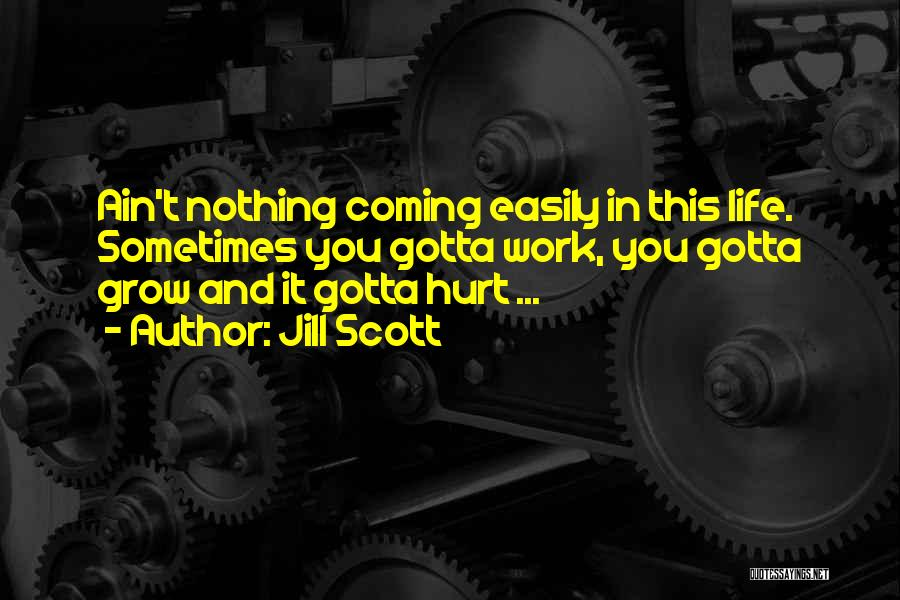 Sometimes You've Gotta Quotes By Jill Scott