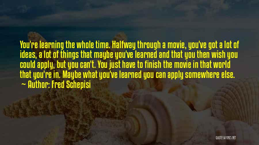 Somewhere In Time Movie Quotes By Fred Schepisi
