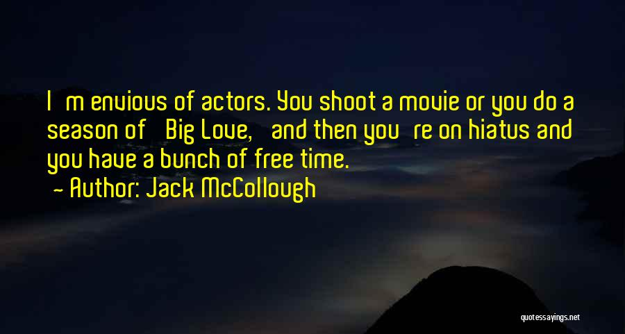 Somewhere In Time Movie Quotes By Jack McCollough