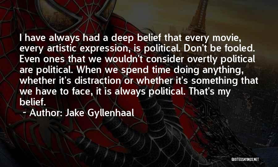 Somewhere In Time Movie Quotes By Jake Gyllenhaal