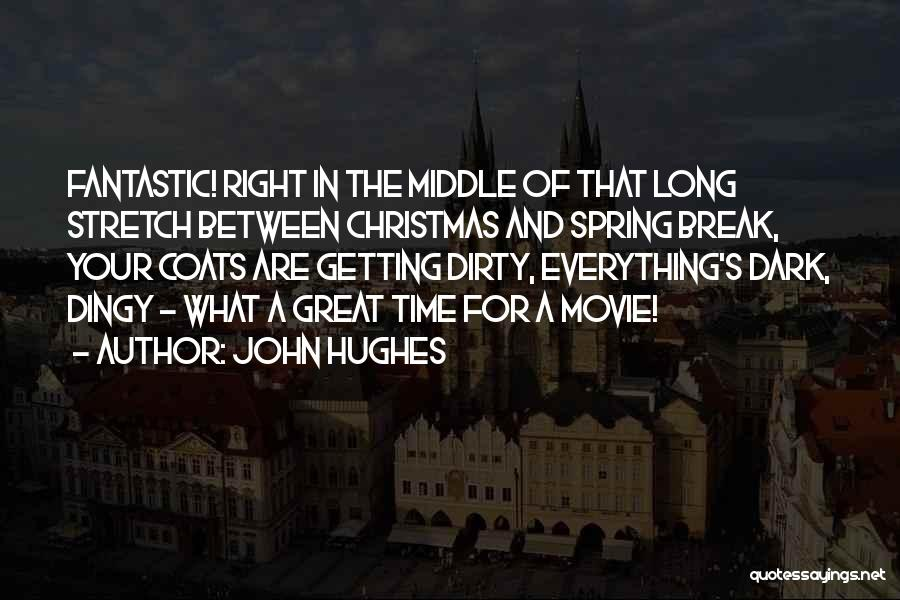 Somewhere In Time Movie Quotes By John Hughes