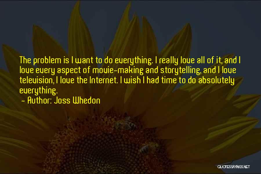 Somewhere In Time Movie Quotes By Joss Whedon