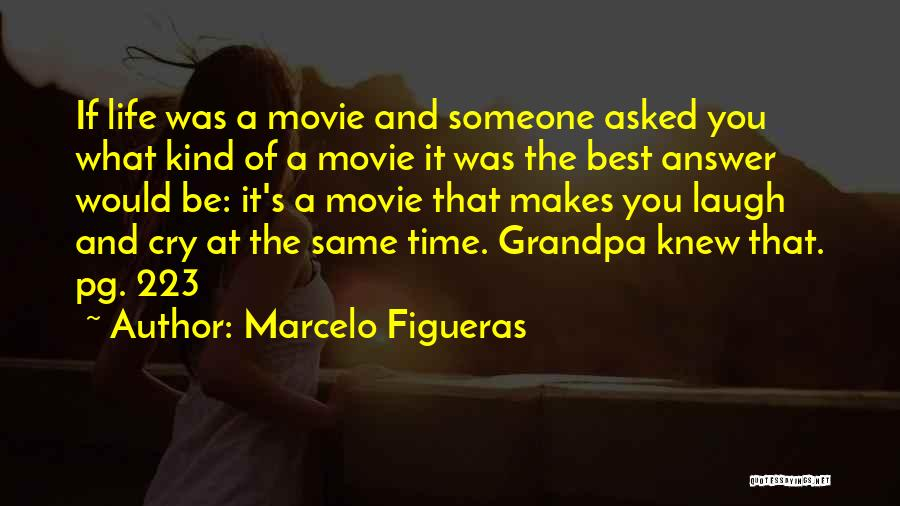 Somewhere In Time Movie Quotes By Marcelo Figueras
