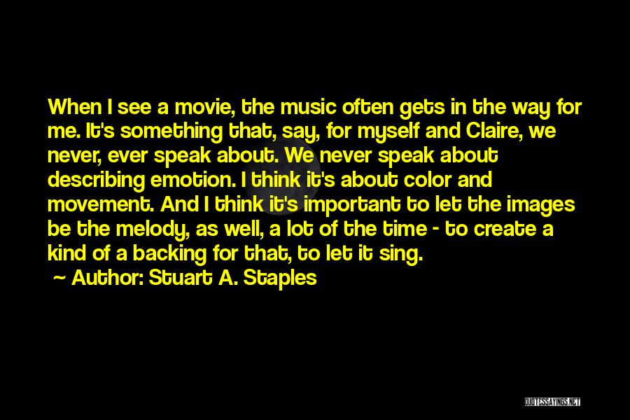 Somewhere In Time Movie Quotes By Stuart A. Staples