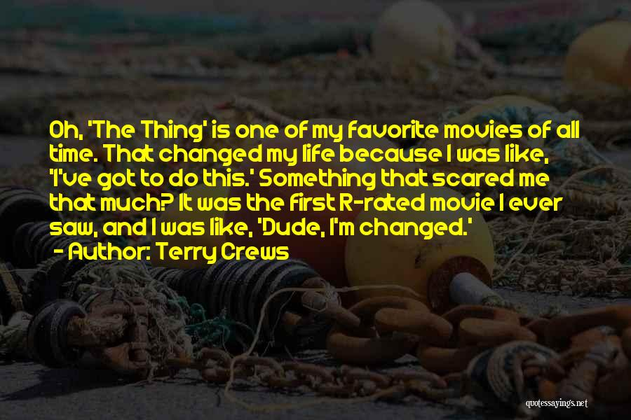 Somewhere In Time Movie Quotes By Terry Crews