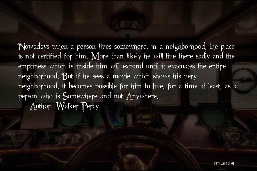 Somewhere In Time Movie Quotes By Walker Percy