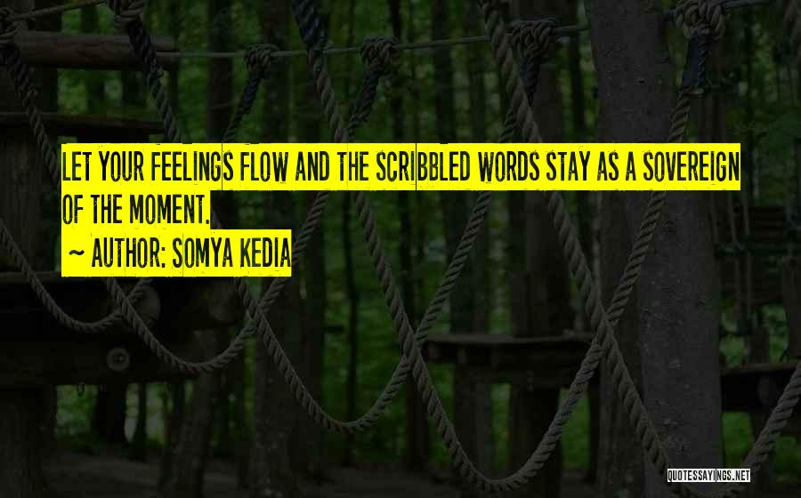 Somya Kedia Quotes 1123550
