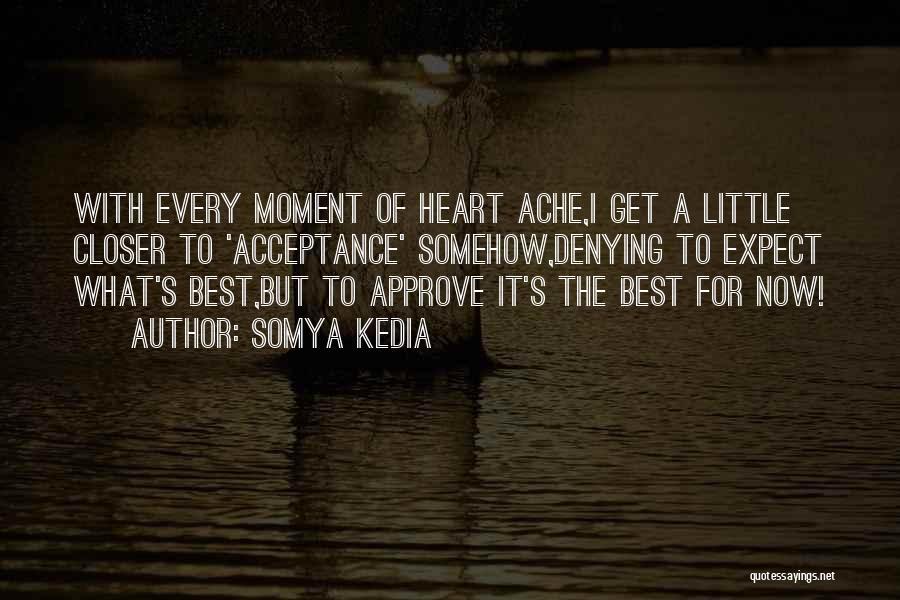 Somya Kedia Quotes 1249011
