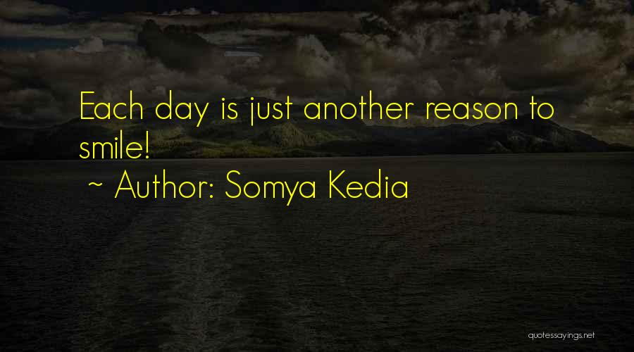 Somya Kedia Quotes 1365036
