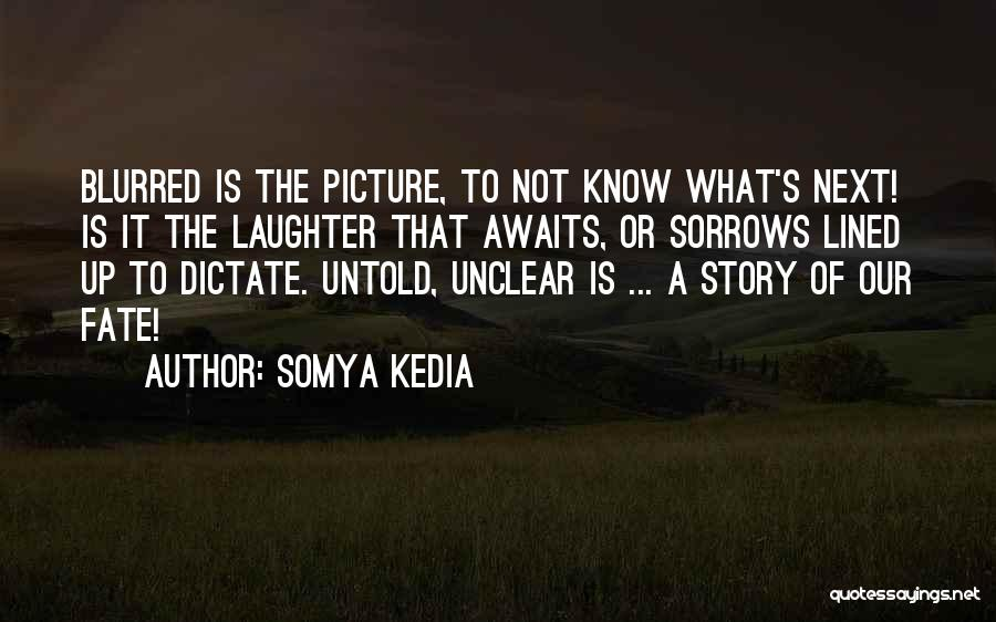 Somya Kedia Quotes 1648055