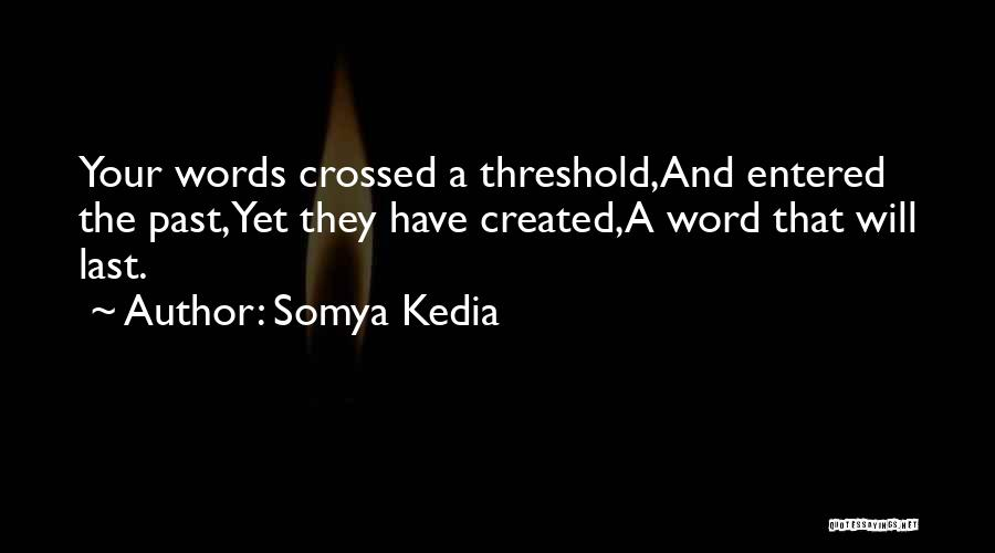 Somya Kedia Quotes 1666327