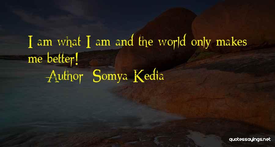 Somya Kedia Quotes 1697016