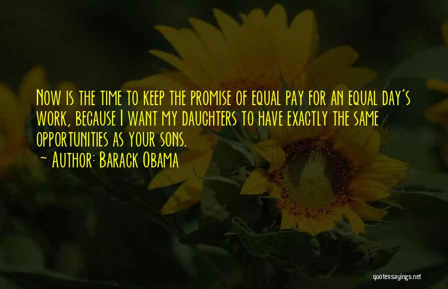 Son And Daughter Day Quotes By Barack Obama