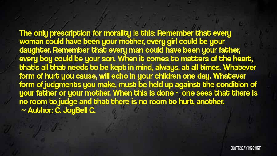 Son And Daughter Day Quotes By C. JoyBell C.