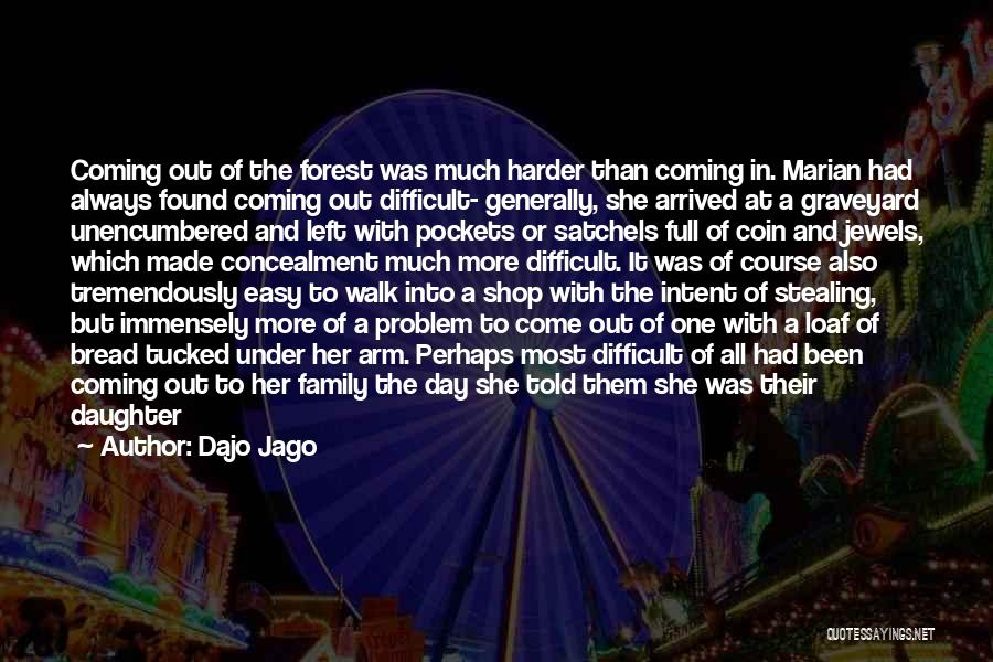 Son And Daughter Day Quotes By Dajo Jago