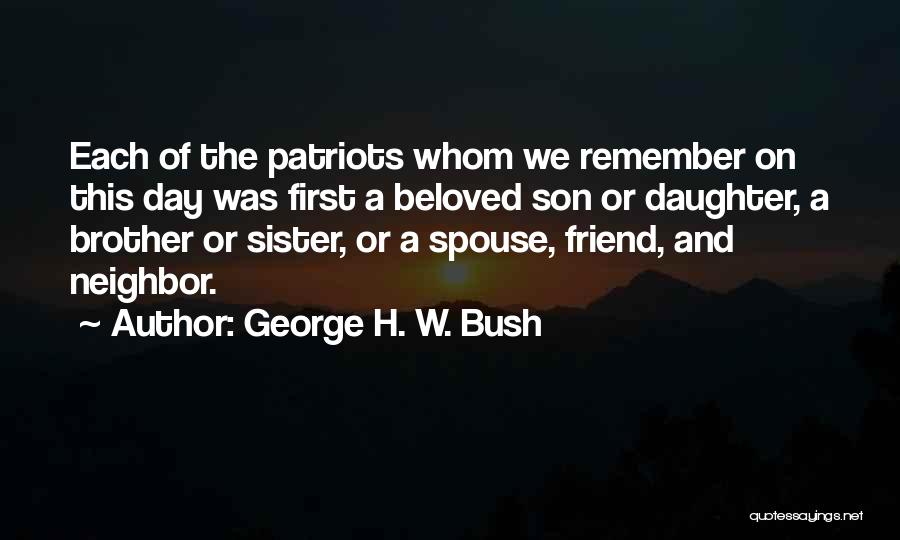 Son And Daughter Day Quotes By George H. W. Bush