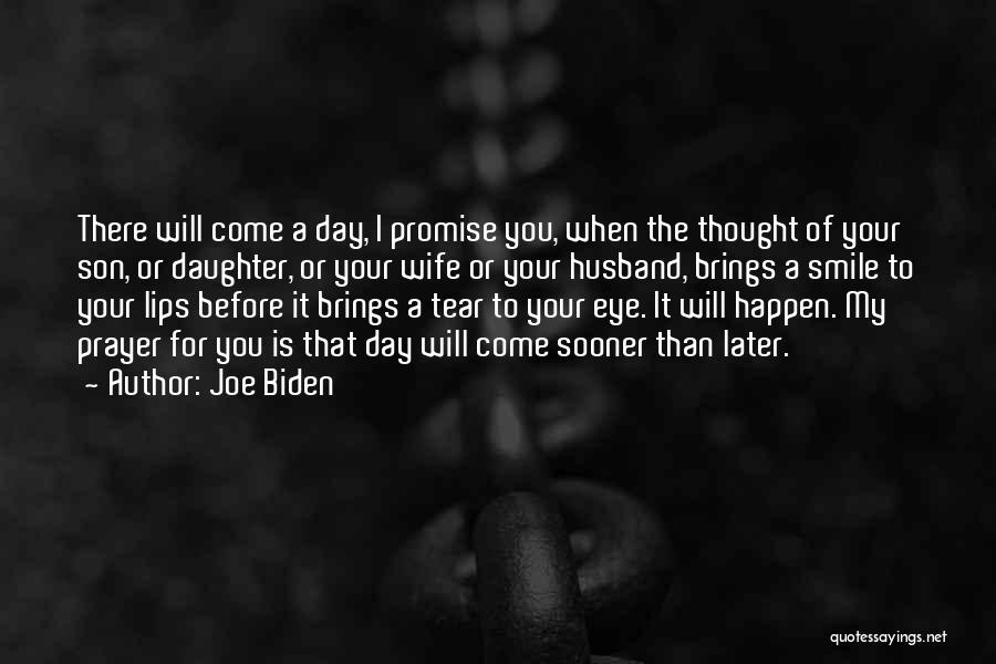 Son And Daughter Day Quotes By Joe Biden