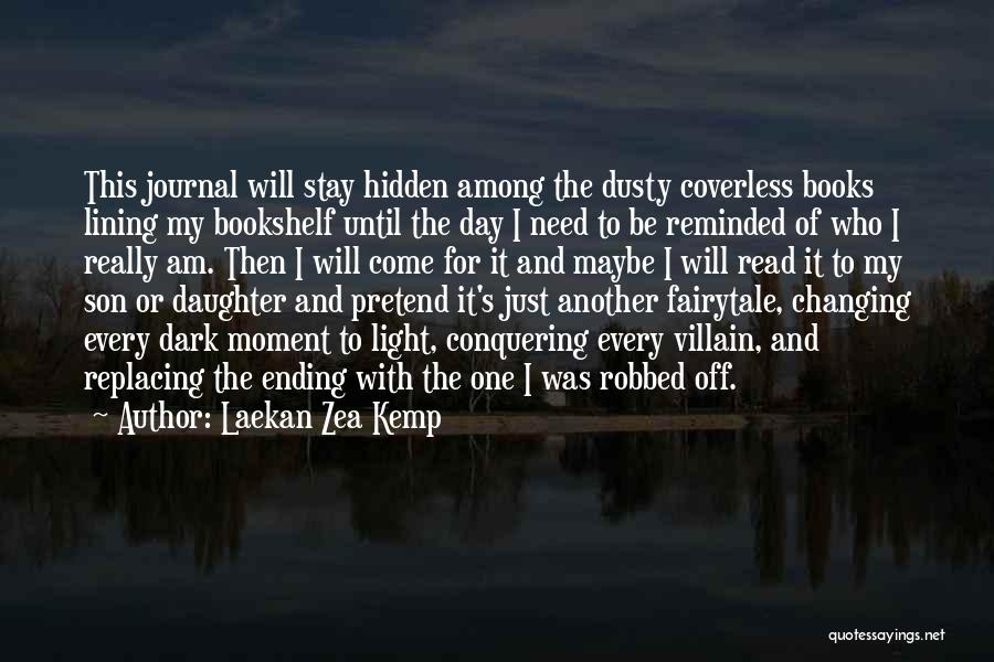 Son And Daughter Day Quotes By Laekan Zea Kemp