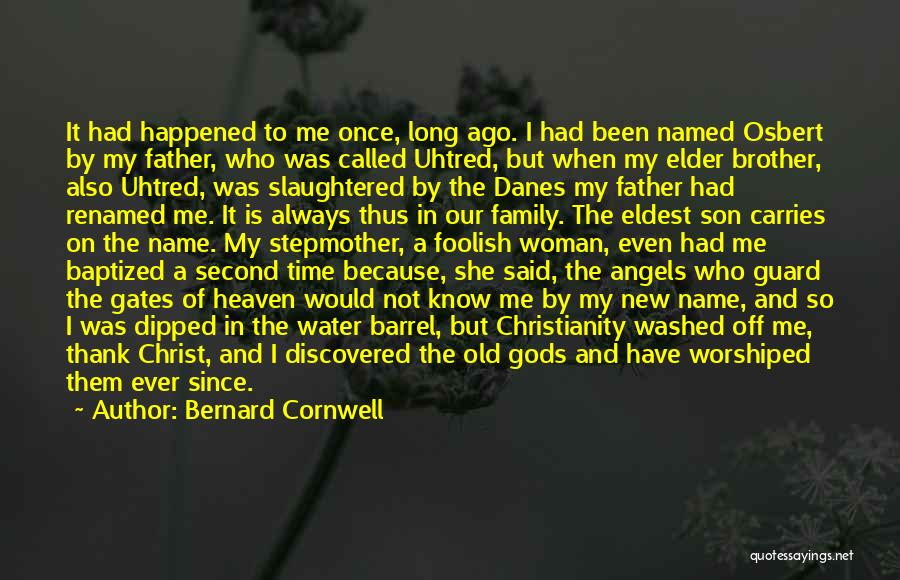 Son In Heaven Quotes By Bernard Cornwell