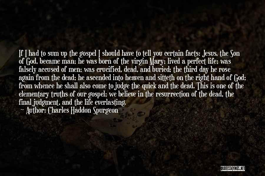 Son In Heaven Quotes By Charles Haddon Spurgeon