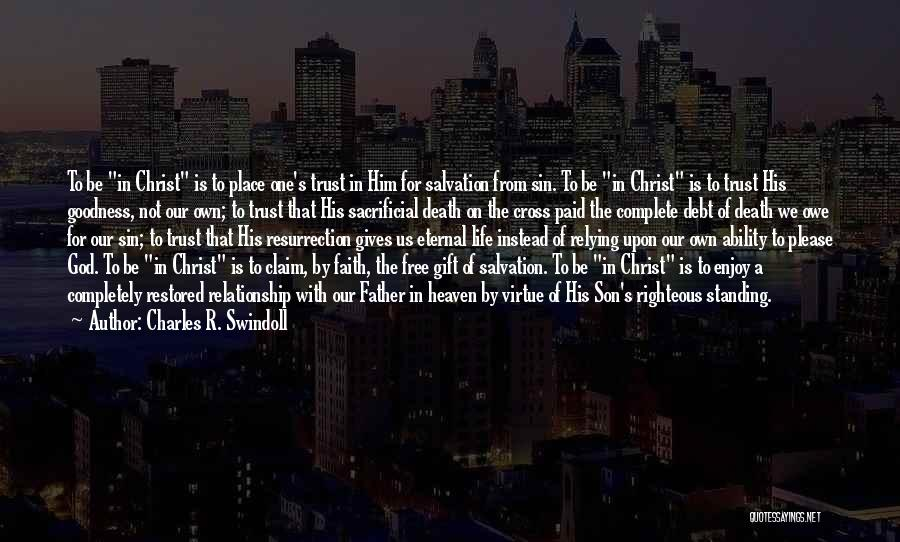Son In Heaven Quotes By Charles R. Swindoll