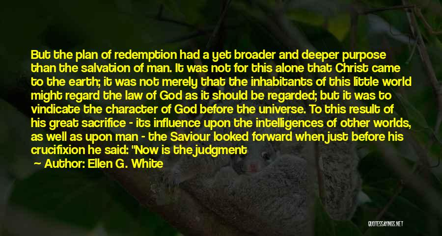 Son In Heaven Quotes By Ellen G. White