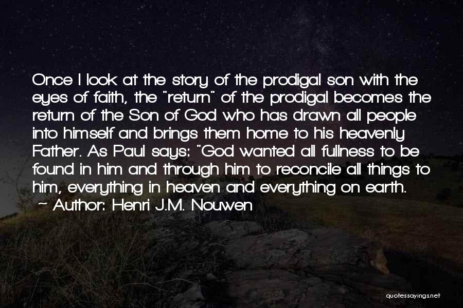 Son In Heaven Quotes By Henri J.M. Nouwen