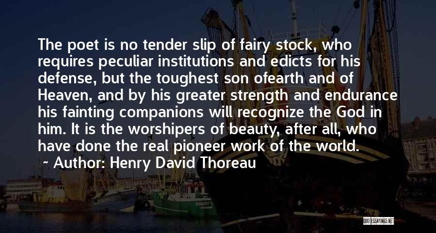 Son In Heaven Quotes By Henry David Thoreau