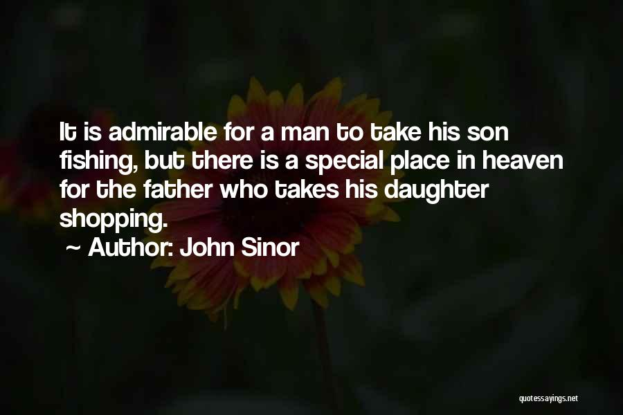 Son In Heaven Quotes By John Sinor
