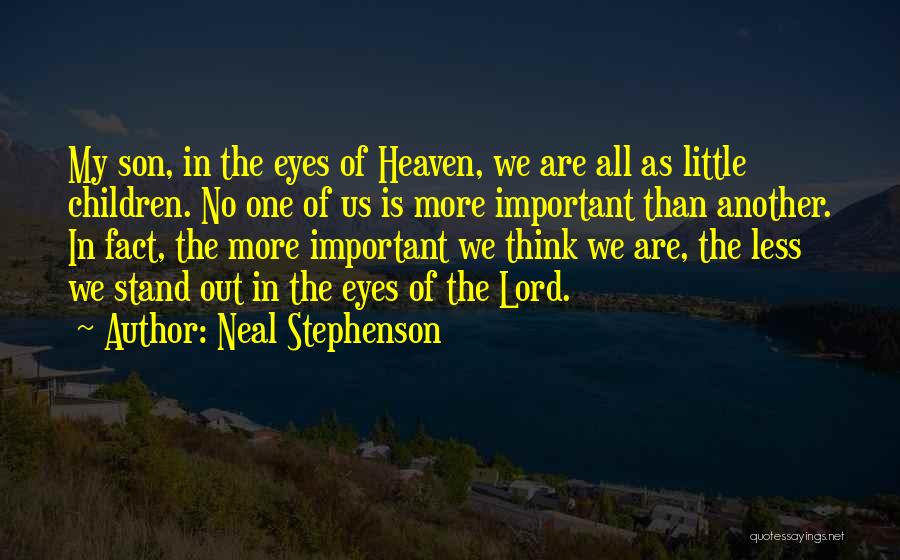 Son In Heaven Quotes By Neal Stephenson