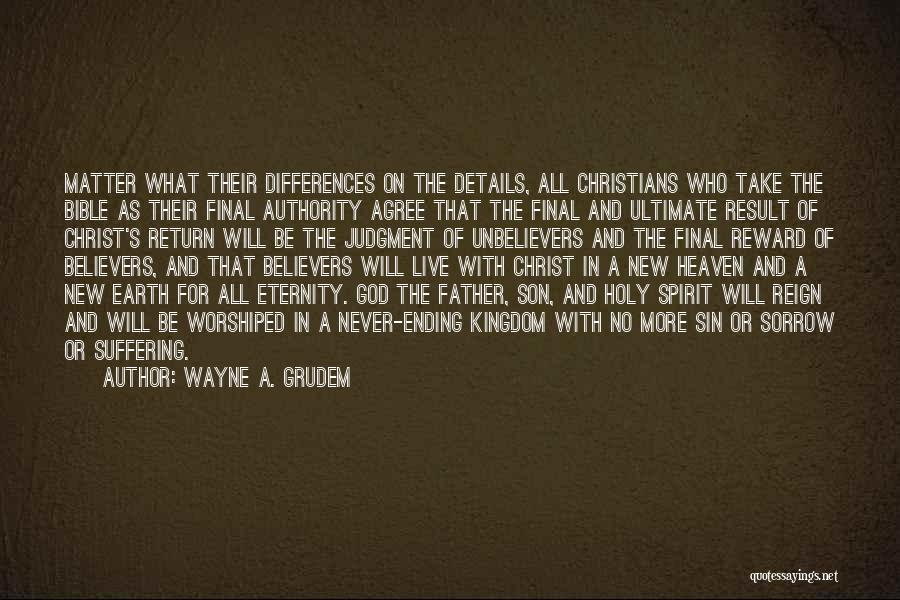 Son In Heaven Quotes By Wayne A. Grudem