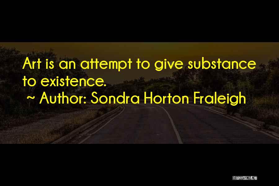 Sondra Horton Fraleigh Quotes 1309740