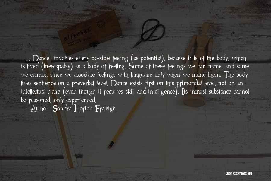 Sondra Horton Fraleigh Quotes 944483