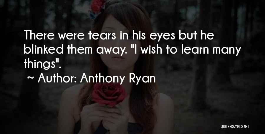 Song In Quotes By Anthony Ryan