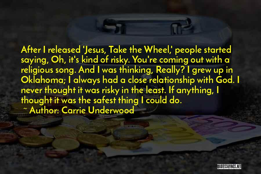 Song In Quotes By Carrie Underwood