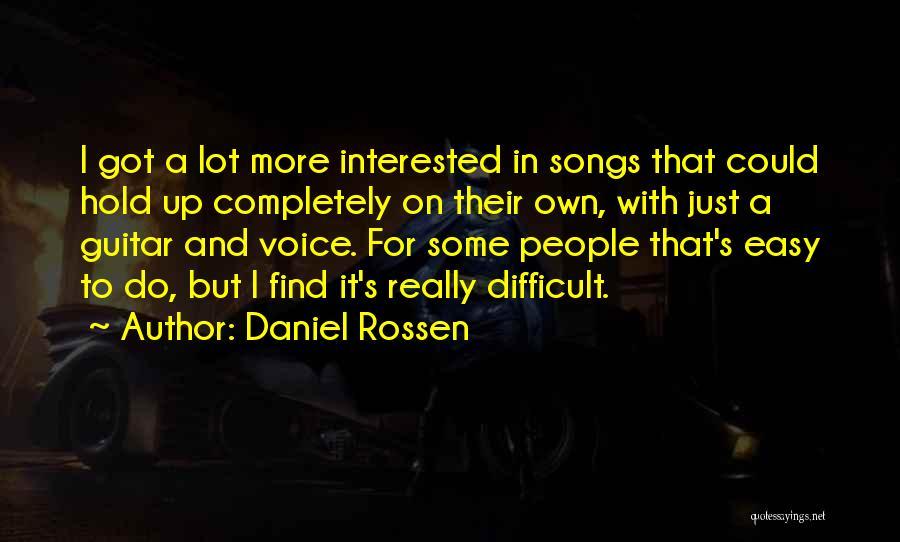 Song In Quotes By Daniel Rossen