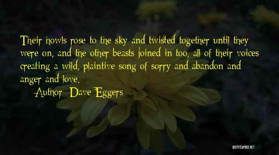 Song In Quotes By Dave Eggers