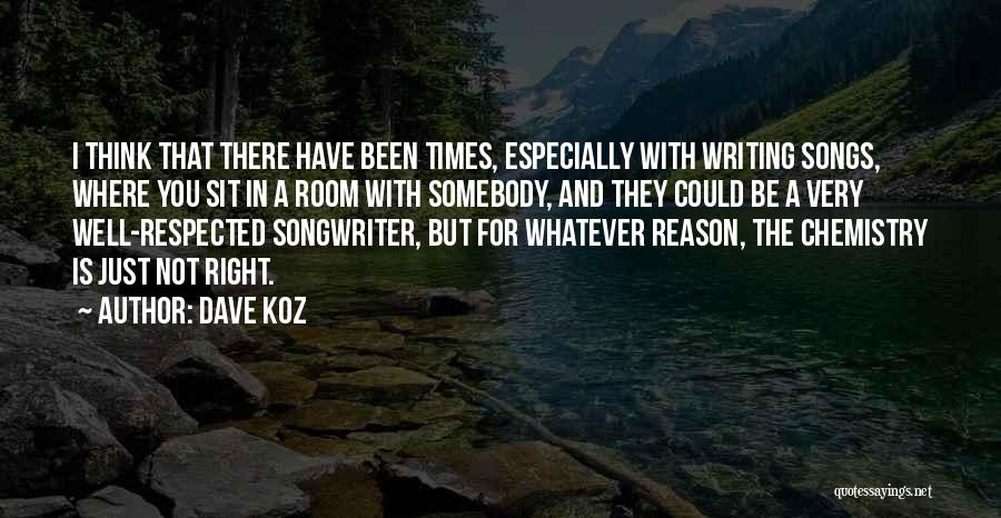 Song In Quotes By Dave Koz