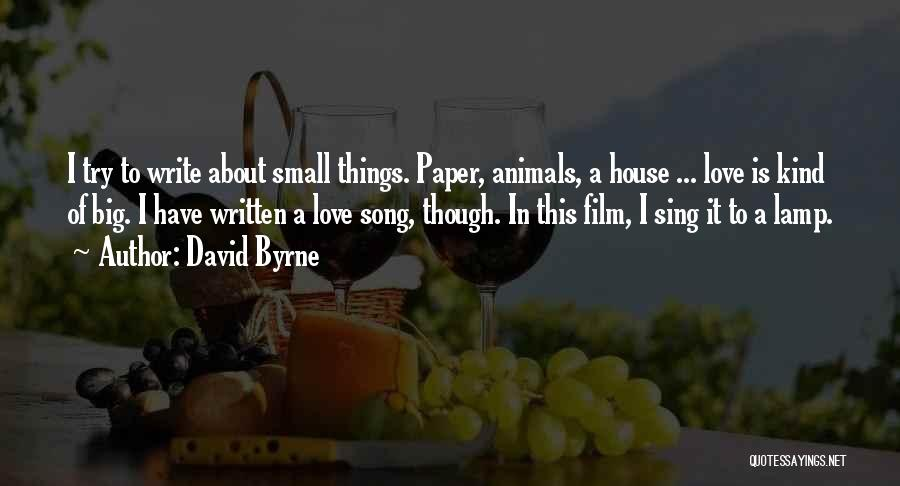 Song In Quotes By David Byrne