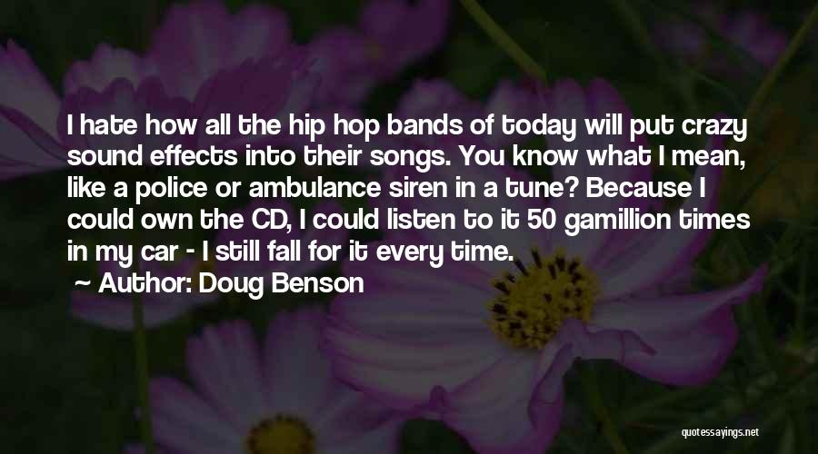 Song In Quotes By Doug Benson