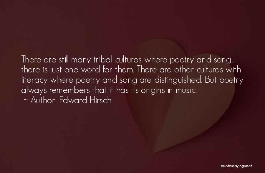 Song In Quotes By Edward Hirsch