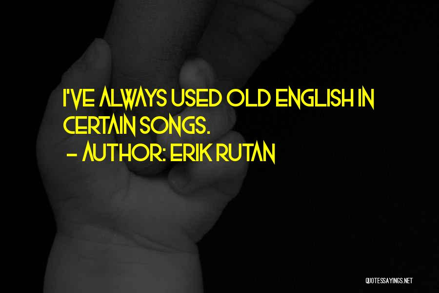 Song In Quotes By Erik Rutan
