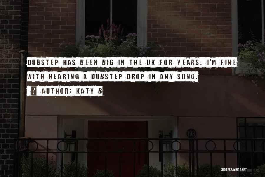 Song In Quotes By Katy B