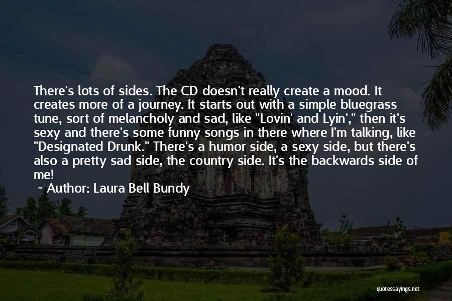 Song In Quotes By Laura Bell Bundy