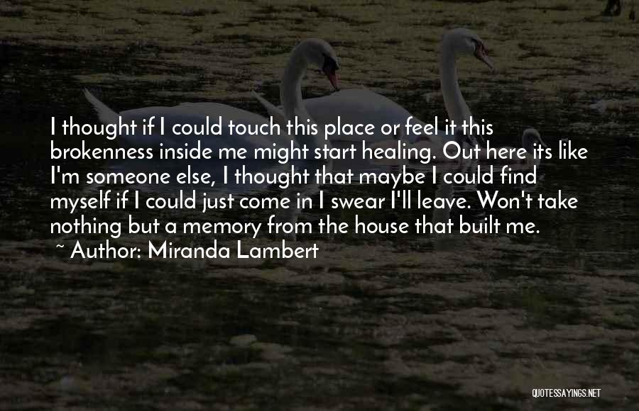 Song In Quotes By Miranda Lambert