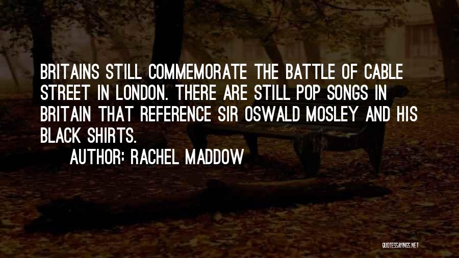 Song In Quotes By Rachel Maddow